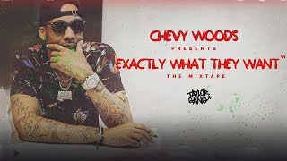 Chevy Woods - Please Don't (Exactly What They Want)