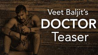 Doctor+%7C+Veet+Baljit+%7C+Teaser+%7C+Latest+Punjabi+Song+2018