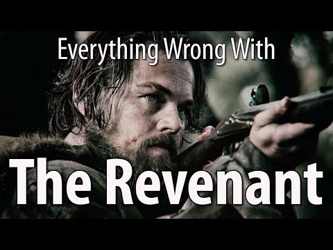 Everything Wrong With The Revenant In 9 Minutes Or Less