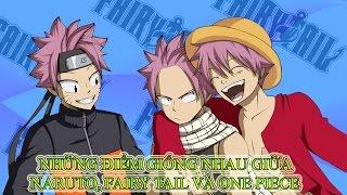 Những điểm giống nhau của Naruto, Fairy Tail và One Piece