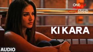 KI KARA | ONE NIGHT STAND | AUDIO SONG