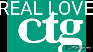 REAL LOVE BY CTG