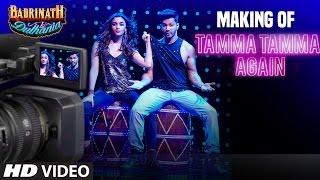 Making of Tamma Tamma Again  | Varun Dhawan & Alia Bhatt |