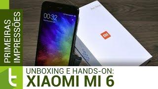 Unboxing e primeiras impressões do Xiaomi Mi 6 | TudoCelular.com