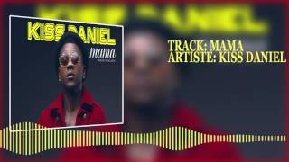 Kiss Daniel | Mama [Official Audio]