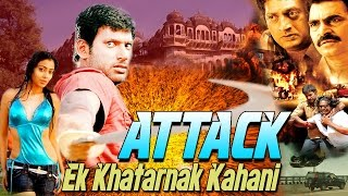 Attack Ek Khatarnak Kahani -  (2015) - Dubbed Hindi Movies 2015 Full Movie HD l Vishal, Shriya