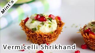 Sevai Shrikhand Recipe   Indian Dessert Recipes   Vermicelli Shrikhand