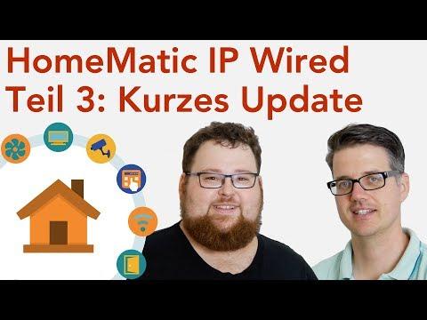 HomeMatic IP Wired von Anfang an - #3 Status update | verdrahtet.info [4K]
