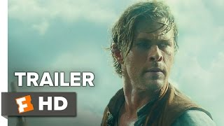 In the Heart of the Sea Official Trailer #2 (2015) - Chris Hemsworth Movie HD