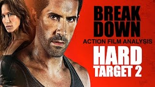Hard Target 2 - Break Down: Action Film Analysis