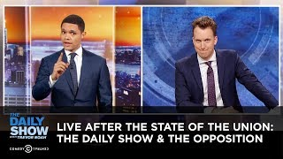 Live After The State of the Union: The Daily Show & The Opposition