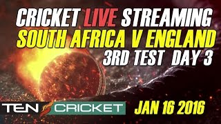 CRICKET LIVE STREAMING: 3rd Test - South Africa v/s England - Day 3
