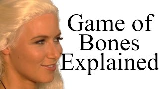 Game of Bones Explained