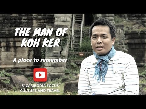 Xxx Mp4 The Man Of Koh Ker A Place To Remember 3gp Sex