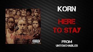 Korn - Here To Stay [Lyrics Video]
