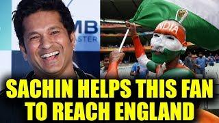 ICC Champions Trophy : Sachin Tendulkar helps his top fan to reach England | Oneindia News
