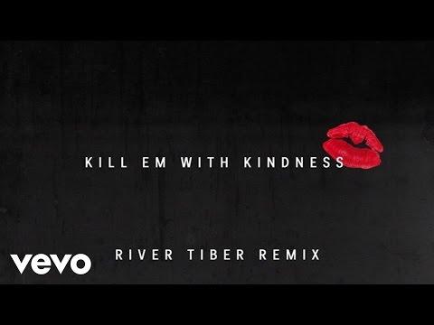 Selena Gomez - Kill Em With Kindness (Audio/River Tiber Remix)