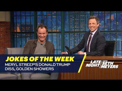 Seth s Favorite Jokes of the Week Meryl Streep s Donald Trump Diss Golden Showers