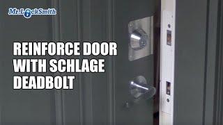 Mr. Locksmith Reinforce Door with Schlage Deadbolt Installation Video