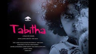 TABITHA -    new malayalam shortfilm -critically acclaimed  2017 HD 