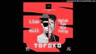 Lion Hill & Olo Fotsy - Tofoko [Official Audio]