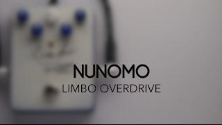 Nunomo Limbo Overdrive Guitar Effects Pedal Demo