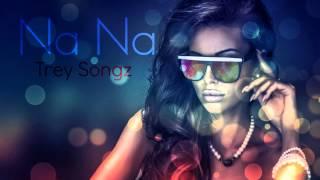 Trey Songz - Na Na