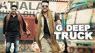 G Deep  - Truck   Album - Gadar   Latest Punjabi Song 2017