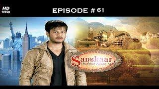 Sanskaar - Season 1 - 8th April 2013 - संस्कार  - Full Episode 61