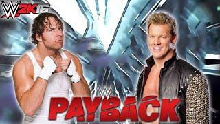 WWE Payback 2016 - Dean Ambrose Vs Chris Jericho - Epic Match Highlights - WWE 2K16
