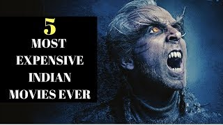 Top 5 - Most expensive Indian Films ever