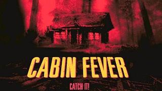 El crítico de cine - Cabin fever (parte 1)