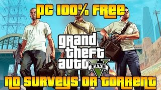 How to Get GTA V Free on PC (No Surveys or Torrents) *WORKING*