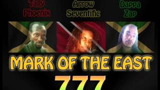 Mark of the East - Arrow Seventific  (Trinidad), Tally Phoenix (Jamaica) and Dappa Zap (Jamaica)