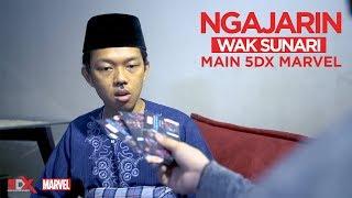 NGAJARIN WAK SUNARI MAIN 5DX MARVEL