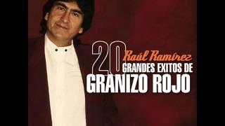 Raul Ramirez 20 Grandes Éxitos De Granizo Rojo.