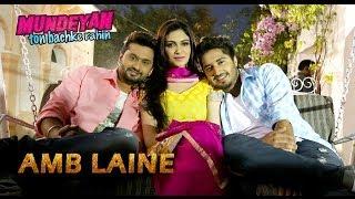 Amb Laine - Mundeyan Ton Bachke Rahin   Jassi Gill, Roshan Prince, Simran Kaur Mundi