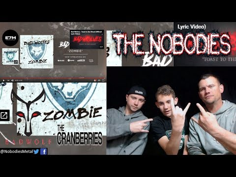 NOBODIES REACTION!!!: Zombie (Bad WolvesThe Cranberries)! SPECIAL GUEST!