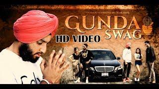 Gunda Swag (Full Song) Haneet Singh Khalsa HSK || Latest Punjabi Songs 2018