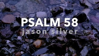 🎤 Psalm 58 Song with Lyrics - There Is a God Who Judges the Earth by Jason Silver [WORSHIP SONG]
