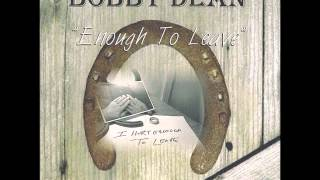 Texas Bobby Dean - Sweet Lies
