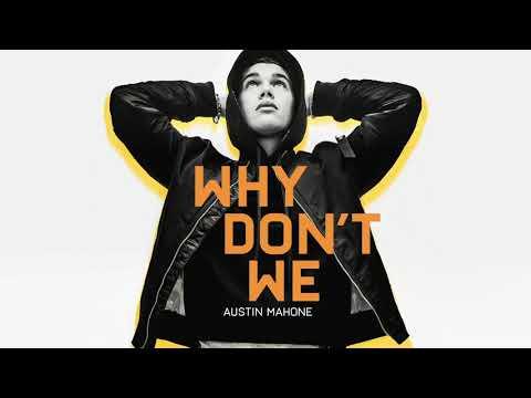 Xxx Mp4 Austin Mahone Why Don T We Official Audio 3gp Sex