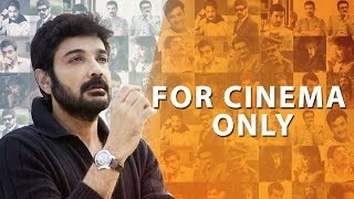 For Cinema Only | Official Trailer | A Documentary On Prosenjit Chatterjee