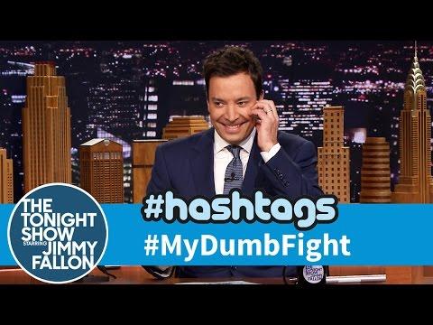 Hashtags MyDumbFight