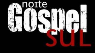 Noite Gospel Sul 2011