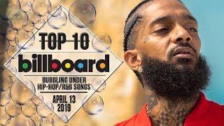 Top 10 • US Bubbling Under Hip-Hop/R&B Songs • April 13, 2019 | Billboard-Charts