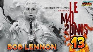 LE CHEF D'OEUVRE FINAL !!! - The Evil Within 2- Ep.13 avec Bob Lennon