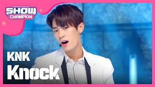 (Showchampion EP.179) KNK - Knock