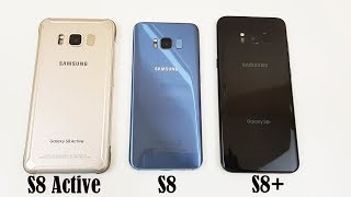 Galaxy S8: Which one should You Buy? S8 Active vs. S8 vs. S8+