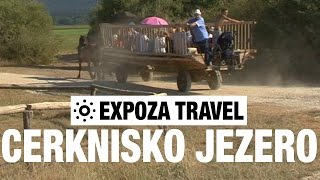 Cerknisko Jezero (Slovenia) Vacation Travel Video Guide